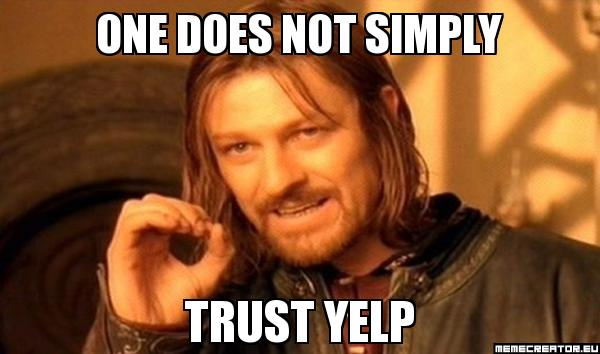 Do Not Trust Yelp